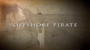 The Making of The Offshore Pirate & The Offshore Pirate Official Trailer